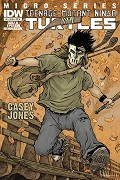 Micro-series #6: Casey Jones